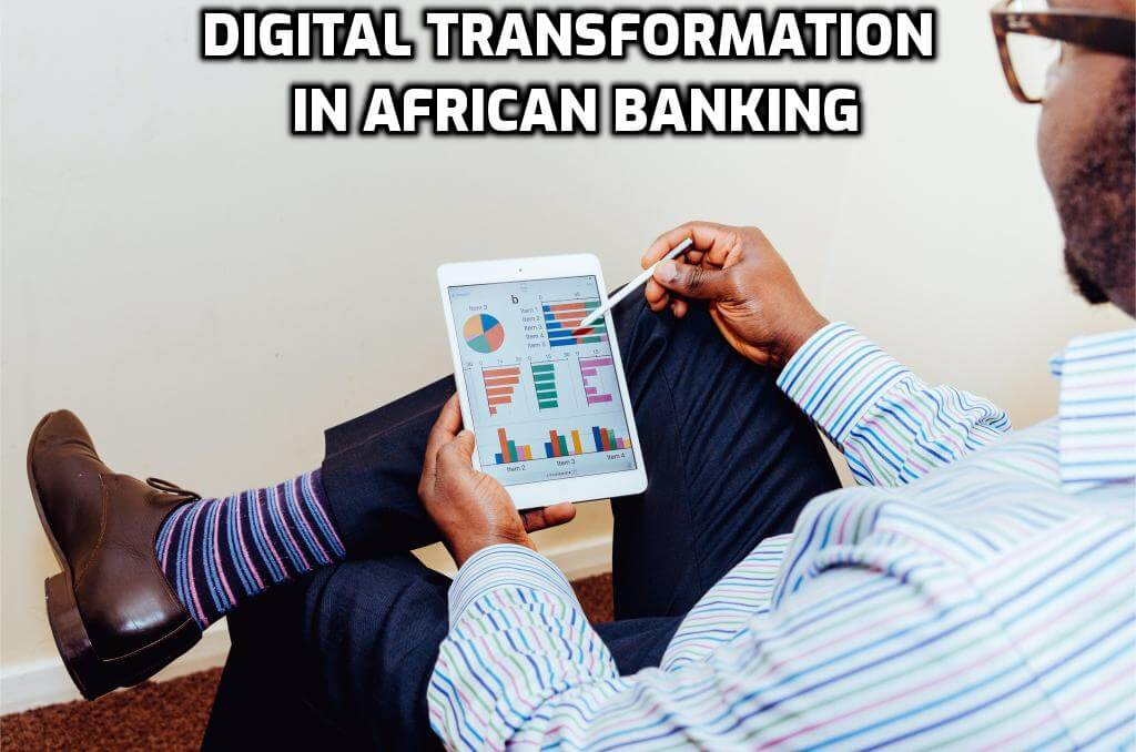 Digital transformation in African banking