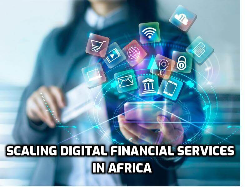 Scaling Digital Financial Services in Sub-Saharan Africa